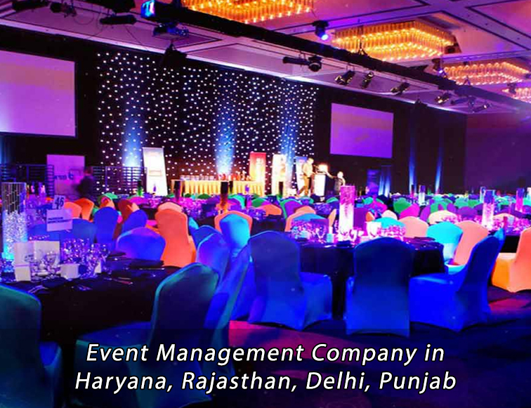 Event Management Company in Haryana,Rajasthan, Delhi, Punjab